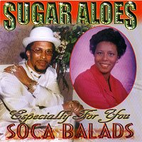Sugar Aloes - Soca Ballads